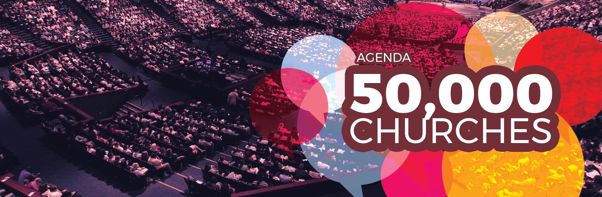 Agenda 50,000 churches